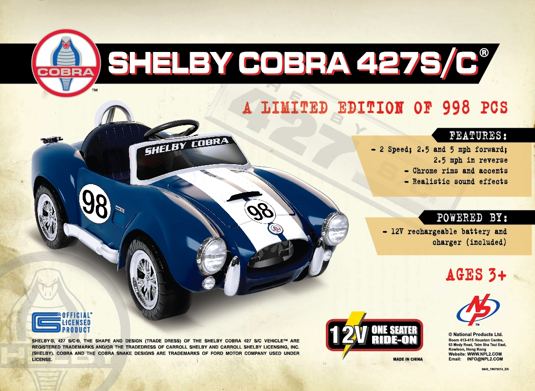 CARROLL SHELBY LICENSING AND NATIONAL PRODUCTS INTRODUCE FIRST SHELBY COBRA 427 ROADSTER FOR KIDS