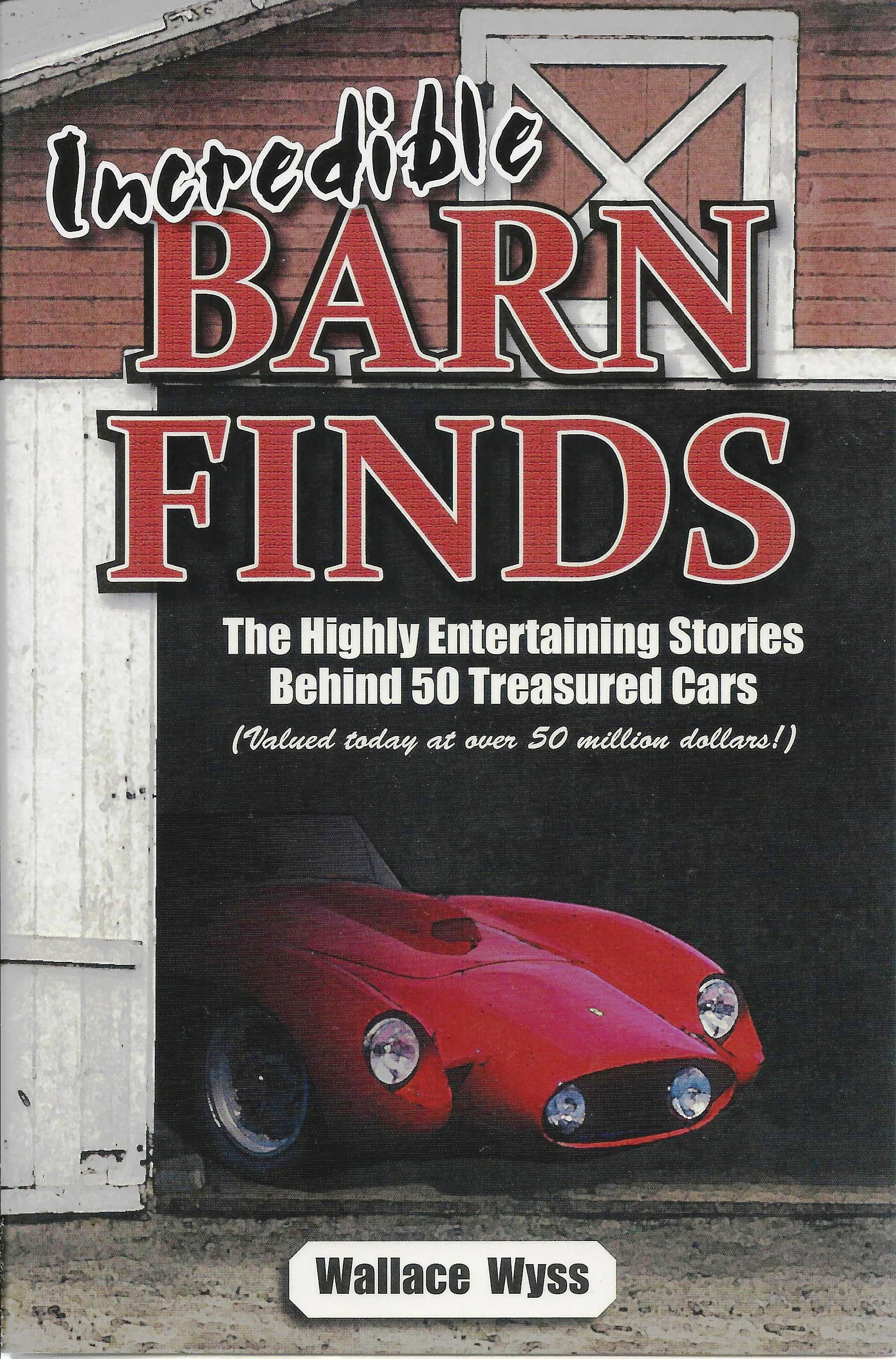 Review: Incredible Barnfinds book, by Wallace Wyss