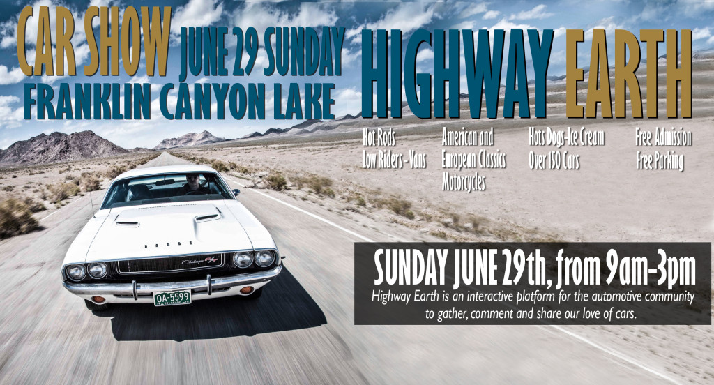Highway Earth — Great Car show coming June 29, 2014