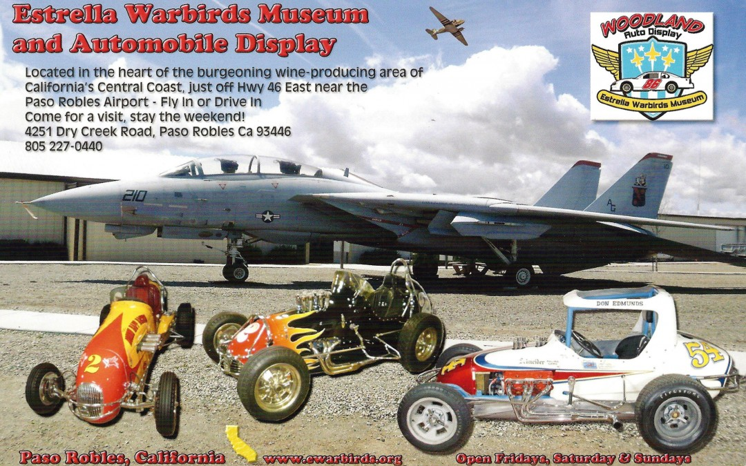 Estrella Warbirds and Woodland Auto Display Museum, Paso Robles, California