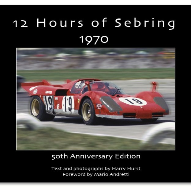 50th Anniversary of 12 Hours of Sebring 1970 Celebrated with Expanded E-book